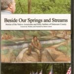Beside Our Spings and Streams - DVD Video - Delaware County Historical Society - Delaware Ohio
