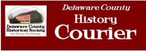 Delaware County History Courier - Newletter - Delaware County Historial Society - Delaware Ohio