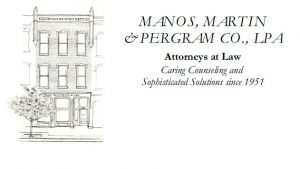 Manos Martin Pergram - Program Sponsor - Delaware County Historical Society - Delaware Ohio