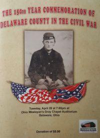 150th Commemoration of Delaware County in Civil War - Delaware County Historical Society - Delaware Ohio