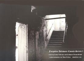 Forgotten Delaware County - Photo Documentary - Delaware County Historical Society - Delaware Ohio