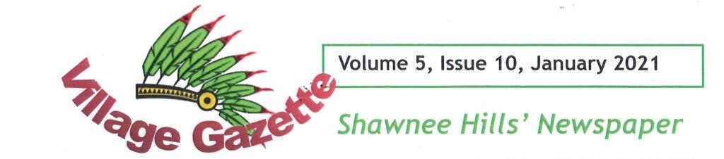 Village Gazette - Shawnee Hills' Newspaper - Jan 2021 - Delaware County Ohio