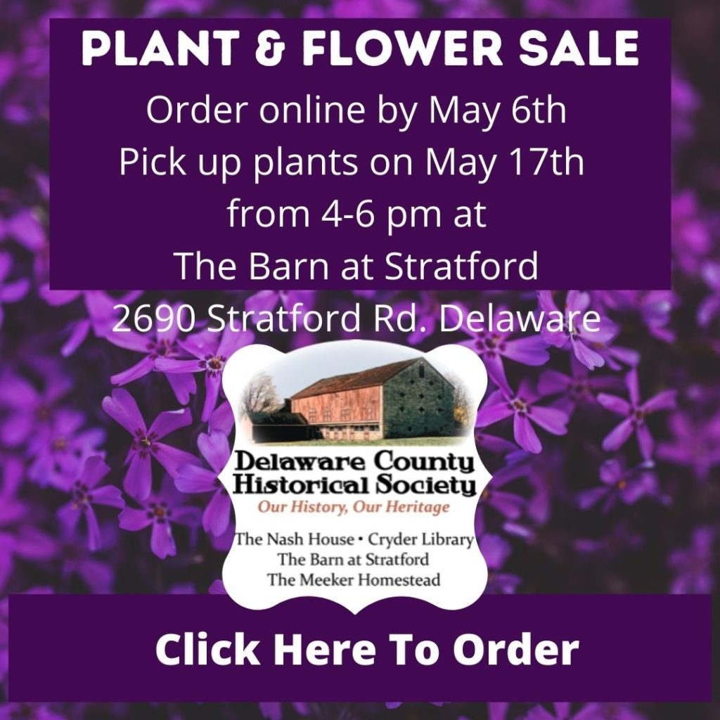 Flower and Plant Sale 2021 - Delaware County Historical Society